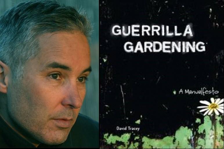 باغبانی چریکی؛ یک بیانیه - دیوید تریسی