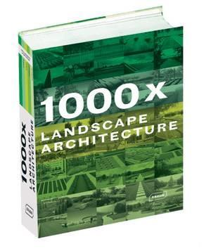نگاهی اجمالی به کتاب ۱۰۰۰x Landscape Architecture